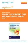 Respiratory Care Anatomy and Physiology - Elsevier eBook on VitalSource (Retail Access Card), 3rd Edition