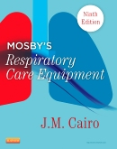 cover image - Mosby's Respiratory Care Equipment,9th Edition