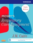 cover image - Workbook for Mosby's Respiratory Care Equipment,9th Edition