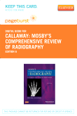 Mosby's Comprehensive Review of Radiography - Elsevier eBook on VitalSource (Retail Access Card), 6th Edition