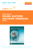 Mastering Healthcare Terminology - Elsevier eBook on VitalSource (Retail Access Card), 4th Edition