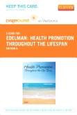 cover image - Health Promotion Throughout the Life Span - Elsevier eBook on VitalSource (Retail Access Card),8th Edition