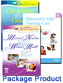 Maternal Child Nursing Care - Text, Mosby's Maternal-Newborn & Women's Health Nursing Video Skills, and Mosby's Care of Infants and Children Video Skills Package, 4th Edition
