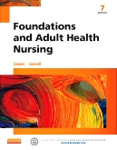 Foundations and Adult Health Nursing, 7th Edition