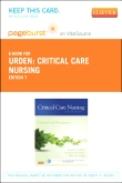 Critical Care Nursing - Elsevier eBook on VitalSource (Retail Access Card), 7th Edition