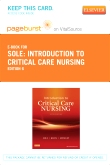 Introduction to Critical Care Nursing - Elsevier eBook on VitalSource (Retail Access Card), 6th Edition