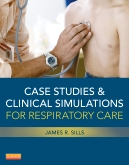 Case Studies and Clinical Simulations for Respiratory Care