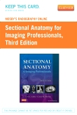 cover image - Mosby's Radiography Online for Sectional Anatomy for Imaging Professionals (Access Code),3rd Edition