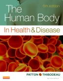 The Human Body in Health & Disease - Hardcover, 6th Edition