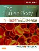 Study Guide for The Human Body in Health & Disease, 6th Edition