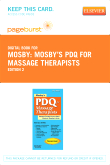 Mosby's PDQ for Massage Therapists - Elsevier eBook on VitalSource (Retail Access Card), 2nd Edition