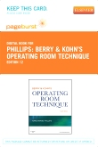 Berry & Kohn's Operating Room Technique - Elsevier eBook on VitalSource (Retail Access Card), 12th Edition