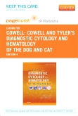 Cowell and Tyler's Diagnostic Cytology and Hematology of the Dog and Cat - Elsevier eBook on VitalSource (Retail Access Card), 4th Edition