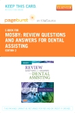 PART - Review Questions and Answers for Dental Assisting - Elsevier eBook on VitalSource (Retail Access Card), 2nd Edition