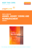 Adams' Coding and Reimbursement - Elsevier eBook on VitalSource (Retail Access Card), 4th Edition