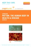 The Human Body in Health & Disease - Elsevier eBook on VitalSource (Retail Access Card), 6th Edition