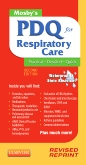 Mosby's PDQ for Respiratory Care - Revised Reprint - Elsevier eBook on VitalSource, 2nd Edition