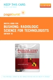 cover image - Radiologic Science for Technologists - Elsevier eBook on VitalSource (Retail Access Card),10th Edition