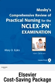 Mosby's Comprehensive Review of Practical Nursing for the NCLEX-PN® Exam - Elsevier E-Book on VitalSource + Evolve Access (Retail Access Cards), 16th Edition