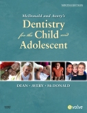 Dentistry for the Child and Adolescent - Elsevier eBook on Intel Education Study, 9th Edition