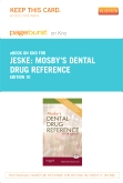 Mosby's Dental Drug Reference - Elsevier eBook on Intel Education Study, 10th Edition