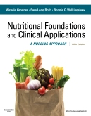 Nutritional Foundations and Clinical Applications - Elsevier eBook on Intel Education Study, 5th Edition