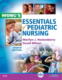Wong's Essentials of Pediatric Nursing - Elsevier eBook on Intel Education Study, 8th Edition