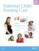 Maternal Child Nursing Care - Elsevier eBook on Intel Education Study, 4th Edition