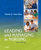 Leading and Managing in Nursing - Elsevier eBook on Intel Education Study, 5th Edition