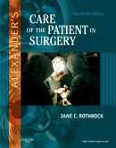 Alexander's Care of the Patient in Surgery - Elsevier eBook on Intel Education Study, 14th Edition