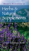 Mosby's Handbook of Herbs & Natural Supplements - Elsevier eBook on Intel Education Study, 4th Edition