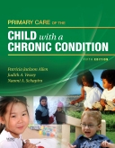 cover image - Primary Care of the Child with a Chronic Condition - Elsevier eBook on Intel Education Study,5th Edition