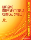 Nursing Interventions & Clinical Skills - Elsevier eBook on Intel Education Study, 5th Edition
