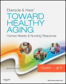 Ebersole & Hess' Toward Healthy Aging - Elsevier eBook on Intel Education Study, 8th Edition