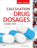 Calculation of Drug Dosages  - Elsevier eBook on Intel Education Study, 9th Edition