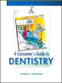 A Consumer's Guide to Dentistry - Elsevier eBook on VitalSource, 2nd Edition