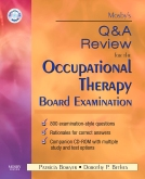 Mosby's Q & A Review for the Occupational Therapy Board Examination - Elsevier eBook on VitalSource