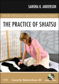 The Practice of Shiatsu - Elsevier eBook on VitalSource