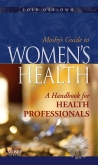 Mosby's Guide to Women's Health - Elsevier eBook on VitalSource