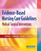 Evidence-Based Nursing Care Guidelines - Elsevier eBook on VitalSource