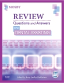 Review Questions and Answers for Dental Assisting - Elsevier eBook on VitalSource