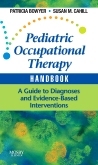 Pediatric Occupational Therapy Handbook - Elsevier eBook on VitalSource