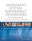 Movement System Impairment Syndromes of the Extremities, Cervical and Thoracic Spines - Elsevier eBook on VitalSource