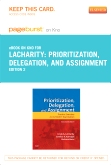Prioritization, Delegation, and Assignment - Elsevier eBook on VitalSource, 2nd Edition