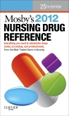 Mosby's 2012 Nursing Drug Reference - Elsevier eBook on VitalSource, 25th Edition