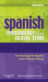 Spanish Terminology for the Dental Team - Elsevier eBook on VitalSource, 2nd Edition
