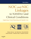 cover image - NOC and NIC Linkages to NANDA-I and Clinical Conditions - Elsevier eBook on VitalSource,3rd Edition