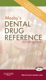 cover image - Mosby's Dental Drug Reference - Elsevier eBook on VitalSource,10th Edition