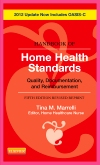 Handbook of Home Health Standards, Revised Reprint - Pageburst E-Book on VitalSource, 5th Edition