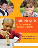 cover image - Evolve Resources for Pediatric Skills for Occupational Therapy Assistants,4th Edition